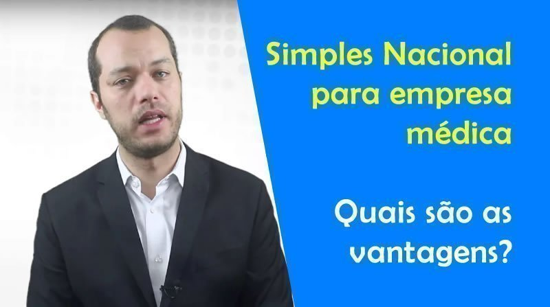 Simples Nacional para empresa médica: Quais são as vantagens?