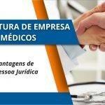 Abertura de Empresa para Médicos