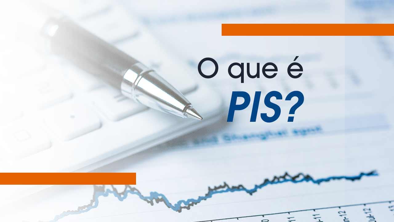 O que é PIS?